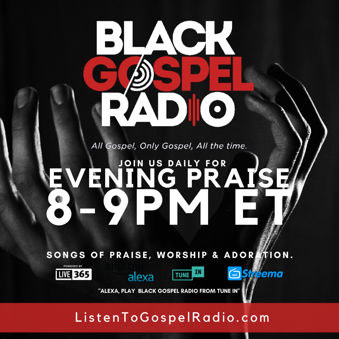 Evening Praise on Black Gospel Radio