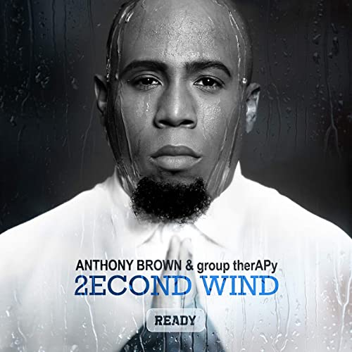 Anthony Brown & group therAPy – 2econd Wind: Ready