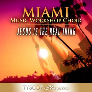 MMWC - Jesus Is The Real Thing